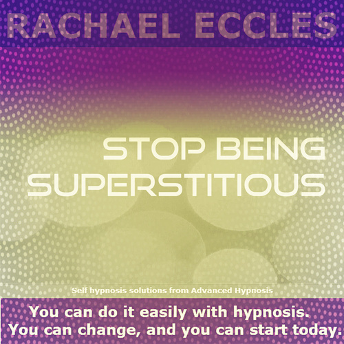 Stop Being Superstitious, Self hypnosis hypnotherapy instant download MP3 00334