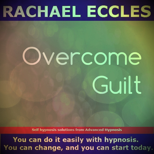 Overcome Guilt, Self Hypnosis Hypnotherapy MP3 Download 00282