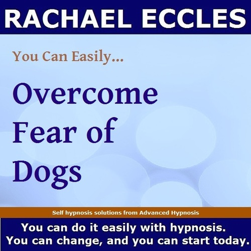 Overcome Fear of Dogs, Cynophobia Hypnotherapy Self Hypnosis MP3