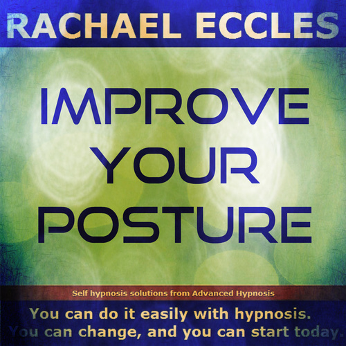 Improve Your Posture, Self Hypnosis Hypnotherapy MP3 Download 00319