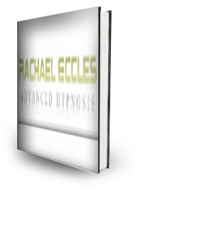 Rachael Eccles Advanced Hypnosis User Guide Free ebook
