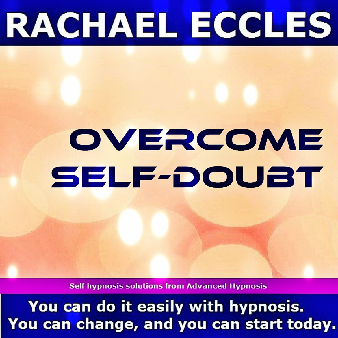 Overcome self doubt, become more sure of yourself, trust your own opinions  Self Hypnosis MP3 download 00278