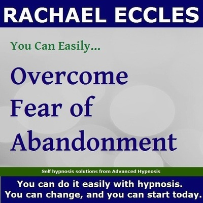 Fear of Abandonment, Self Hypnosis 2 track Hypnotherapy MP3 download