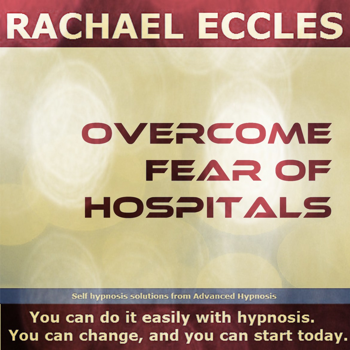Overcome Fear of Hospitals, Nosocomephobia Self Hypnosis Hypnotherapy MP3 Download 00264b