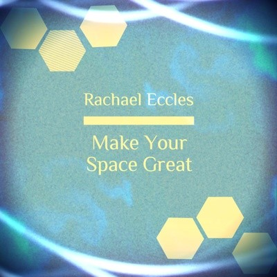 Make Your Space great, self hypnosis, hypnotherapy MP3