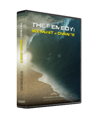 The Remedy: We Must Advance
