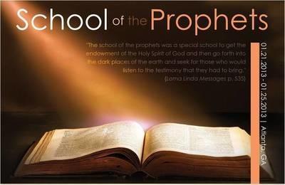 School of the Prophets 2013