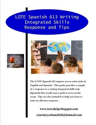 LOTE Spanish 613 Writing Integrated Skills Response and Tips