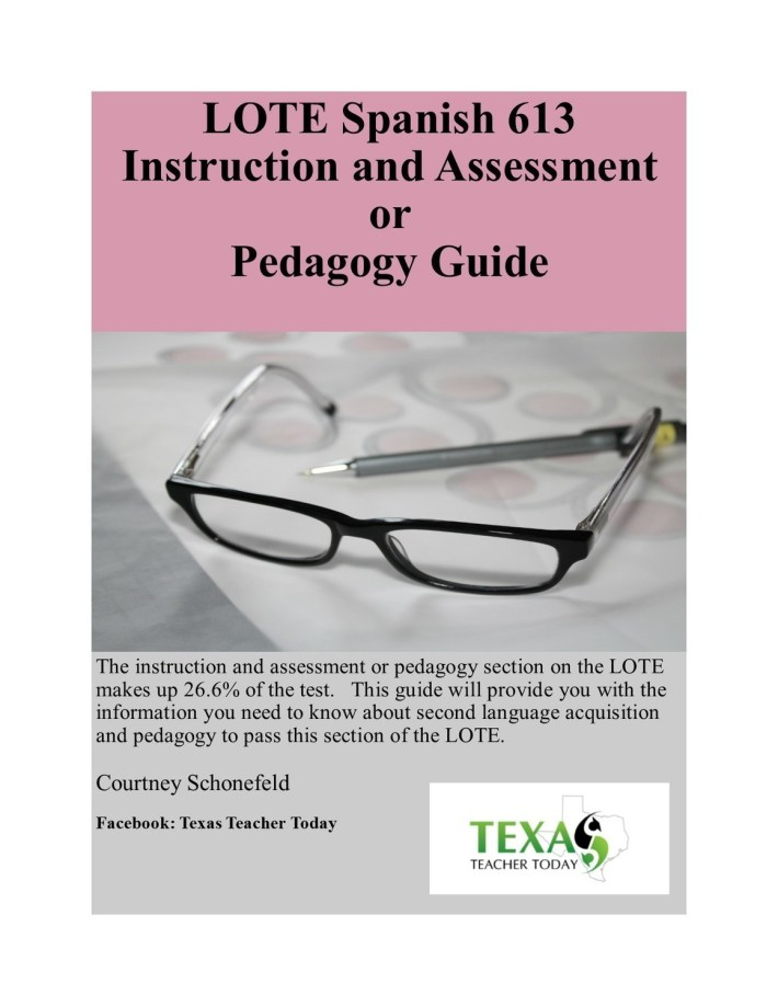 LOTE Spanish(613) Instruction and Assessment (Pedagogy) Guide