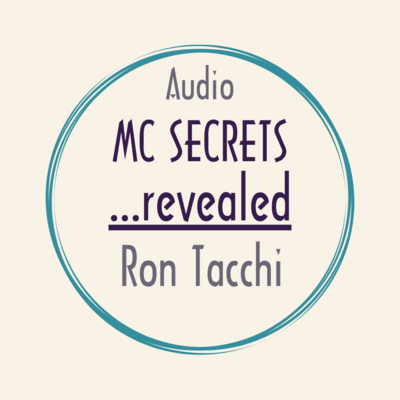 audio corporate MC SECRETS ...revealed a hilarious interview with authors Peter Miller and Ron Tacchi
