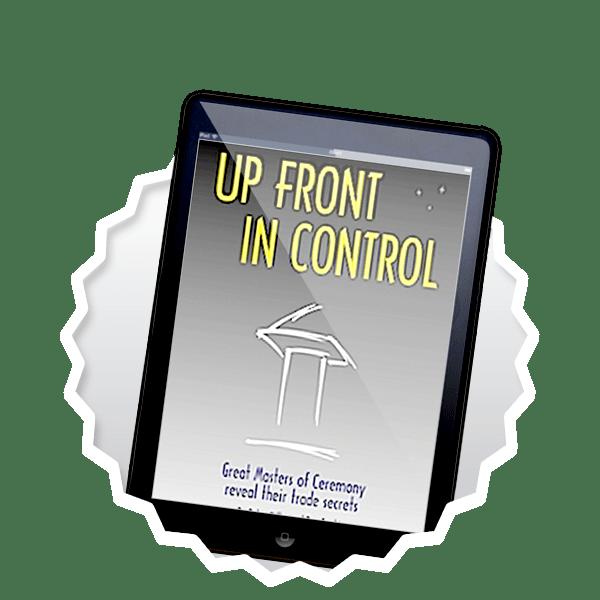eBook PDF mc corporate UP FRONT IN CONTROL great Event Host MCs reveal their trade secrets ebook pdf mc corporate ufic