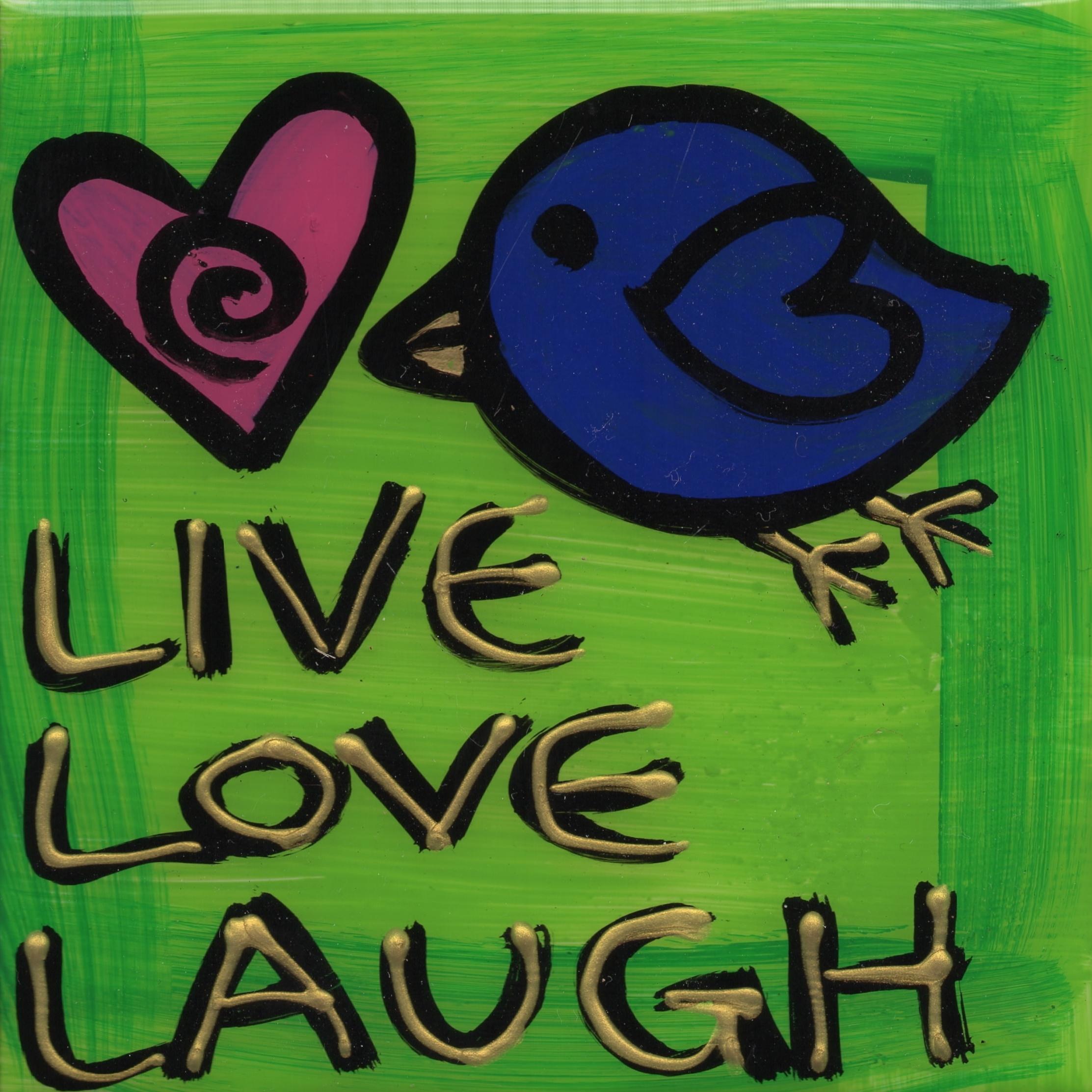 Live Love Laugh 00074