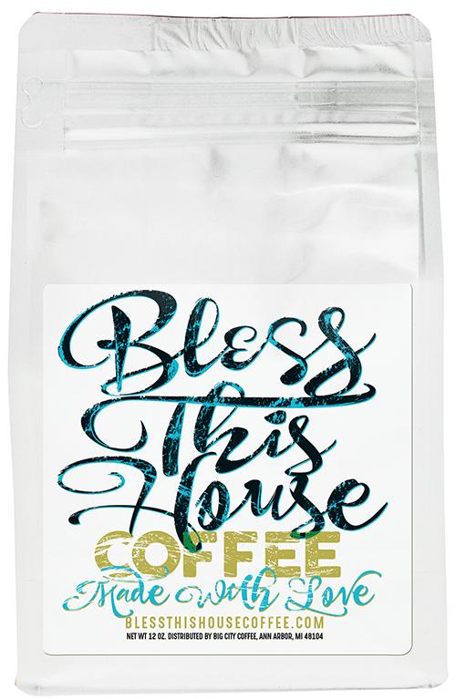Bless This House Premium Coffee BTH-G12