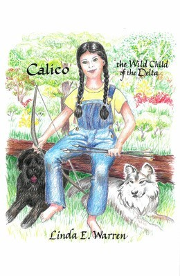 Calico: The Wild Child of the Delta