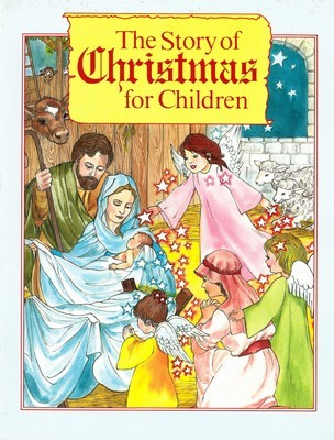 Story of Christmas for Children, The