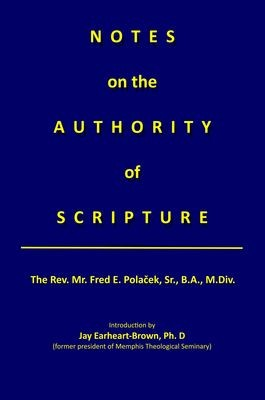 Notes on the Authority of Scripture