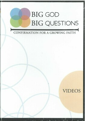 Big God Big Questions: Confirmation for a Growing Faith, VIDEOS