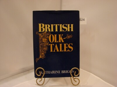 British Folk Tales by Katharine Briggs