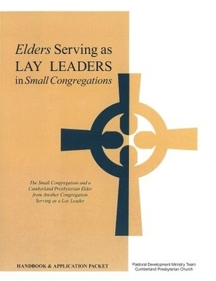 Elders Serving as Lay Leaders in Small Congregations