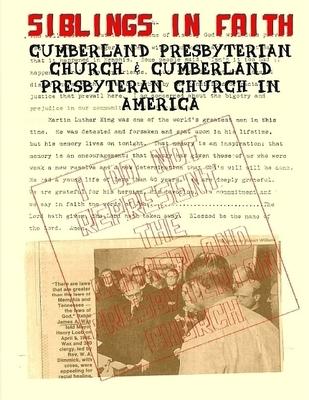 Siblings in Faith: Cumberland Presbyterian Church & Cumberland Presbyterian Church in America