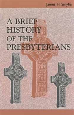 Brief History of the Presbyterians