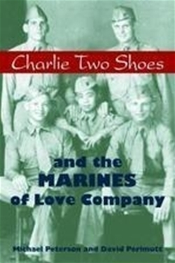 Charlie Two Shoes and the Marines of Love Company