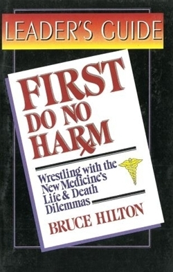 First Do No Harm: Leaders Guide