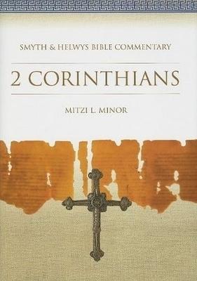 2 Corinthians: Smyth & Helwys Bible Commentary