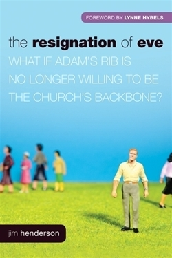 Resignation of Eve: What If Adam's Rib Is No Longer Willing to Be the Church's Backbone?