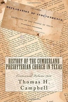 History of the Cumberland Presbyterian Church in Texas