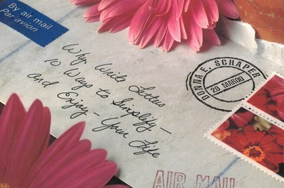 Why Write Letters: 10 Ways to Simplify and Enjoy Your Life