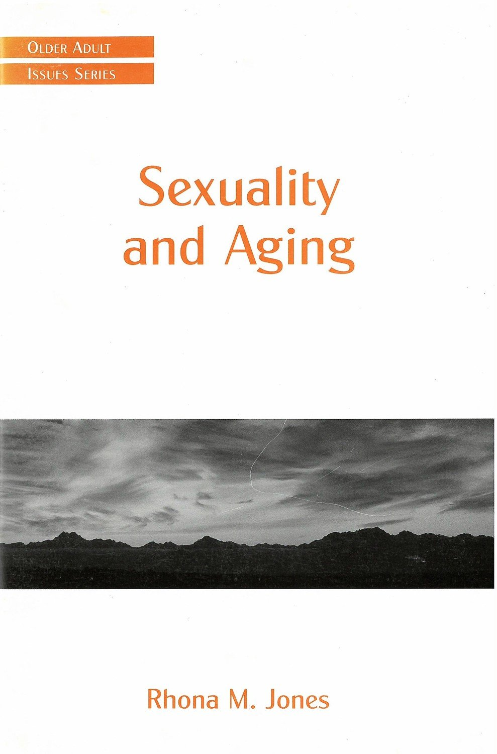 Sexuality and Aging (Older Adult Issues)