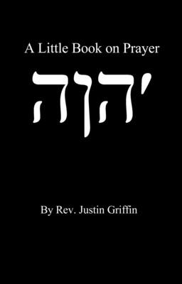 A Little Book on Prayer