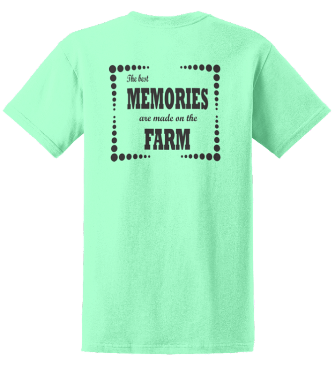 The Best MEMORIES are made on the FARM G2000  Memories