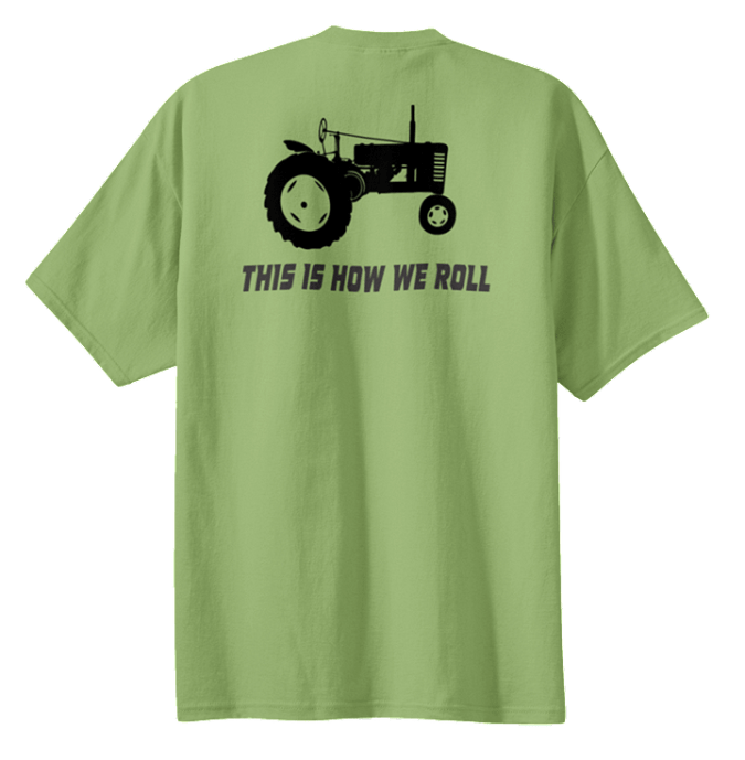 """This is How We Roll"" T-Shirt PC61 ""Roll"""