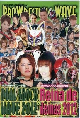 Pro Wrestling WAVE Dual Shock and Reina de Reinas 2012 DVD