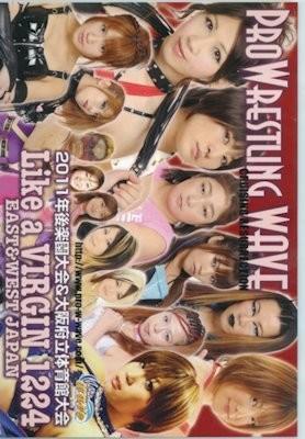Pro Wrestling WAVE Like a VIRGIN 1224 East and West Japan 2011 DVD