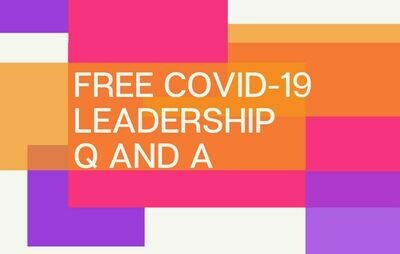 COVID-19 Leadership Q and A