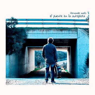"""Fernando Maés - CD: """"El Puente en la autopista"""" FERNANDOMAES-CD-El-Puente-en-la-autopista"""