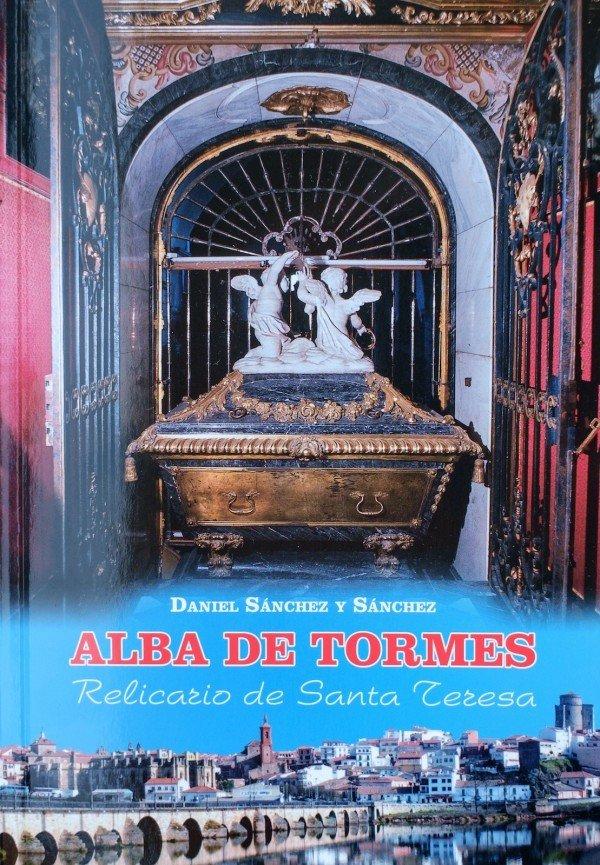 Alba de Tormes (Relicario de Santa Teresa) 978-84-606758-4-6