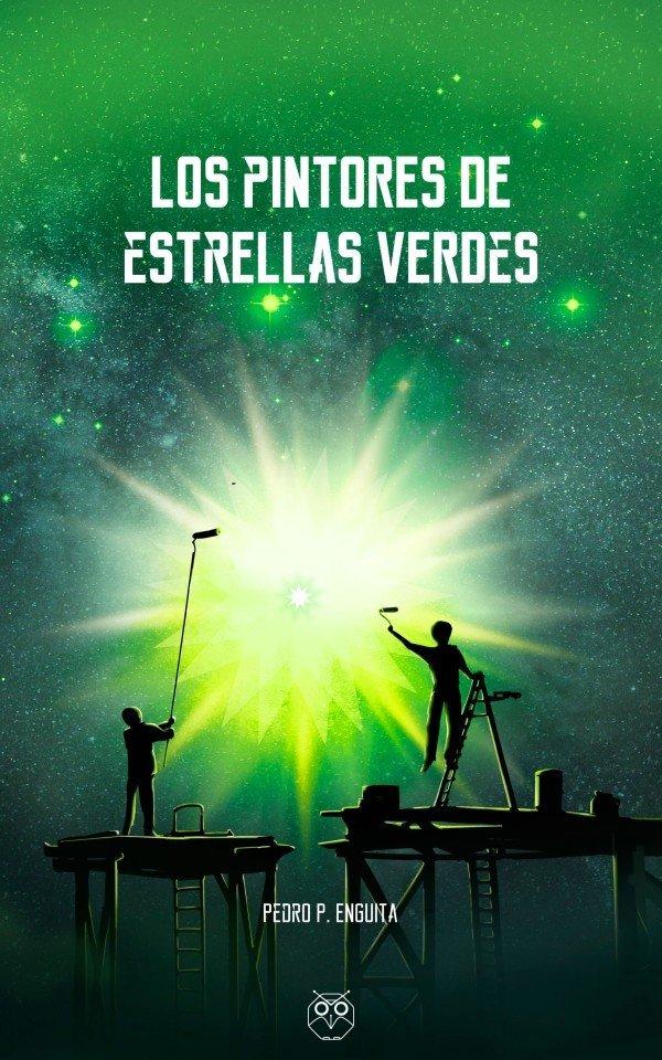 Los pintores de estrellas verdes 978-84-946237-5-2