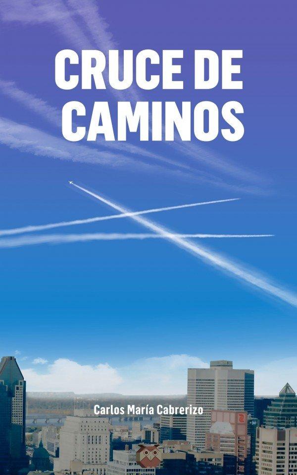Cruce de caminos (la novela) 978-84-945890-8-9
