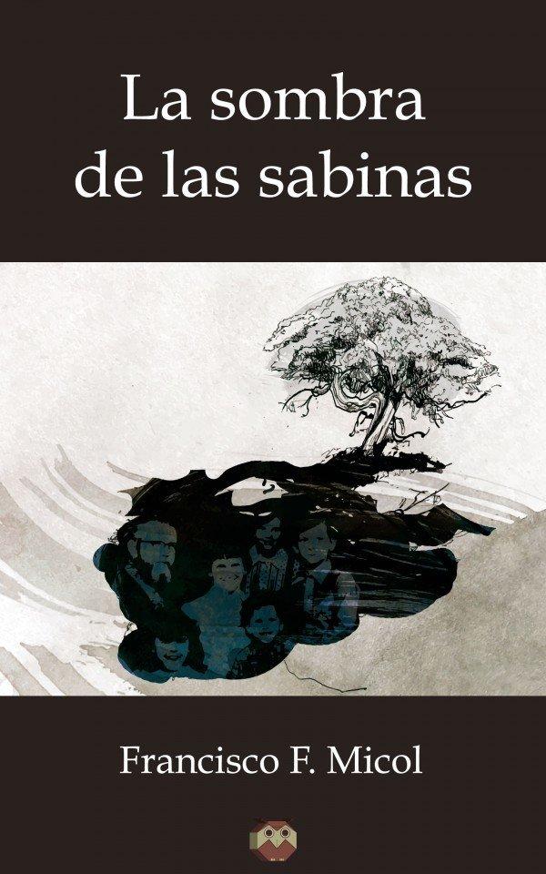 La sombra de las sabinas 978-84-16214-90-7