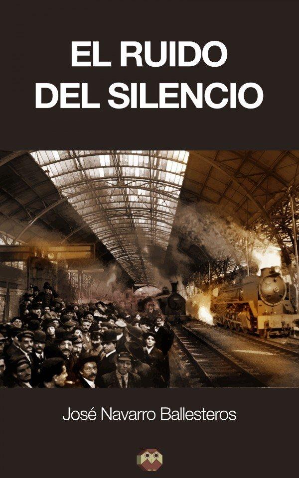 El ruido del silencio 978-84-942653-7-2