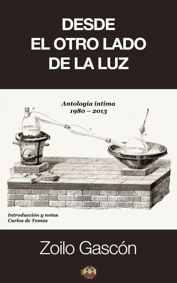 Desde el otro lado de la luz. Antología íntima (1980-2013) 978-84-941917-6-3