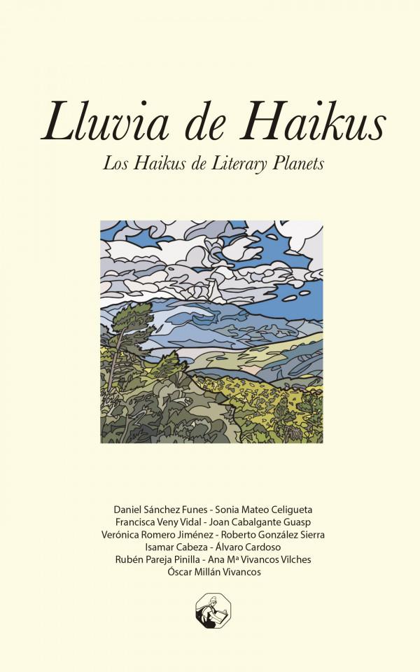 Lluvia de haikus (Los haikus de Literary Planets) 978-84-949579-4-9