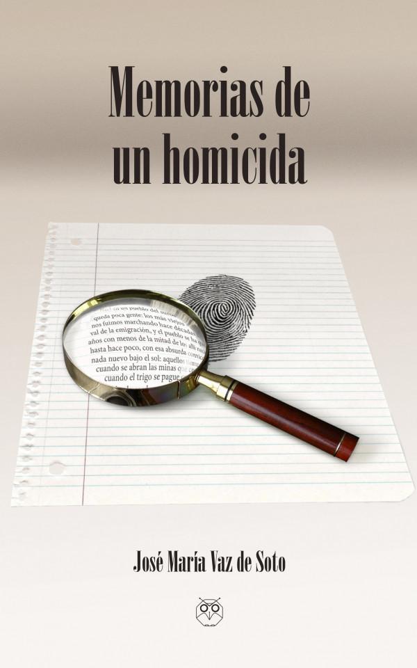 Memorias de un homicida 978-84-941249-2-1