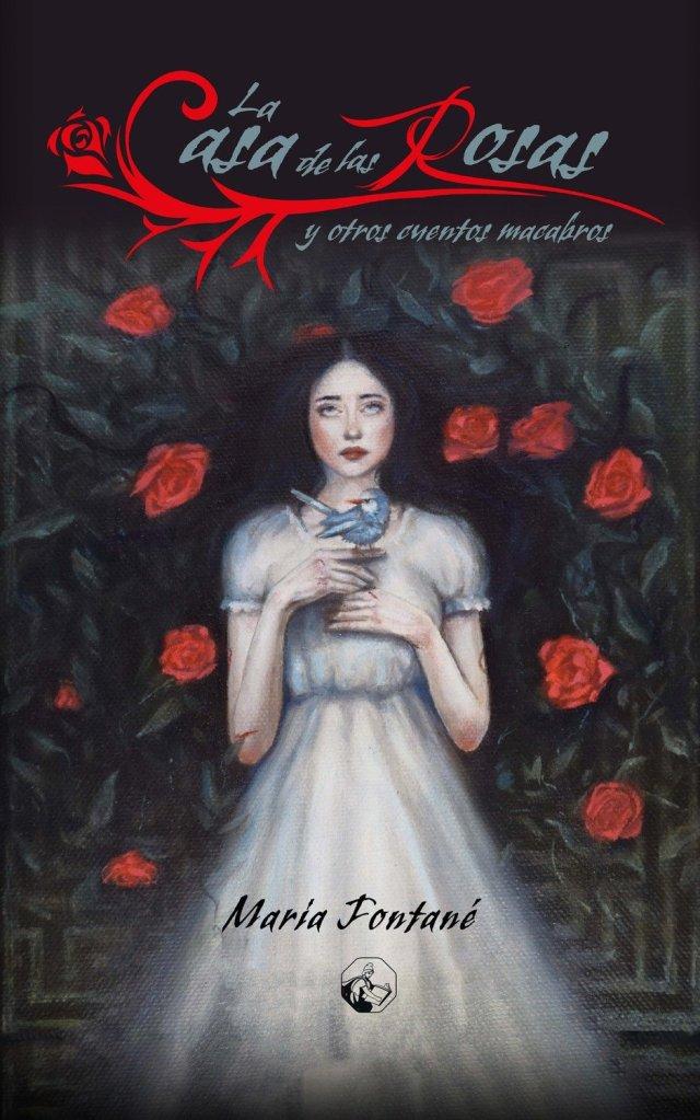 La casa de las rosas y otros cuentos macabros