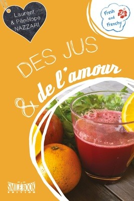 Des jus et de l'amour (ebook)
