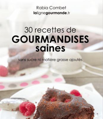 30 recettes de gourmandises saines - #1